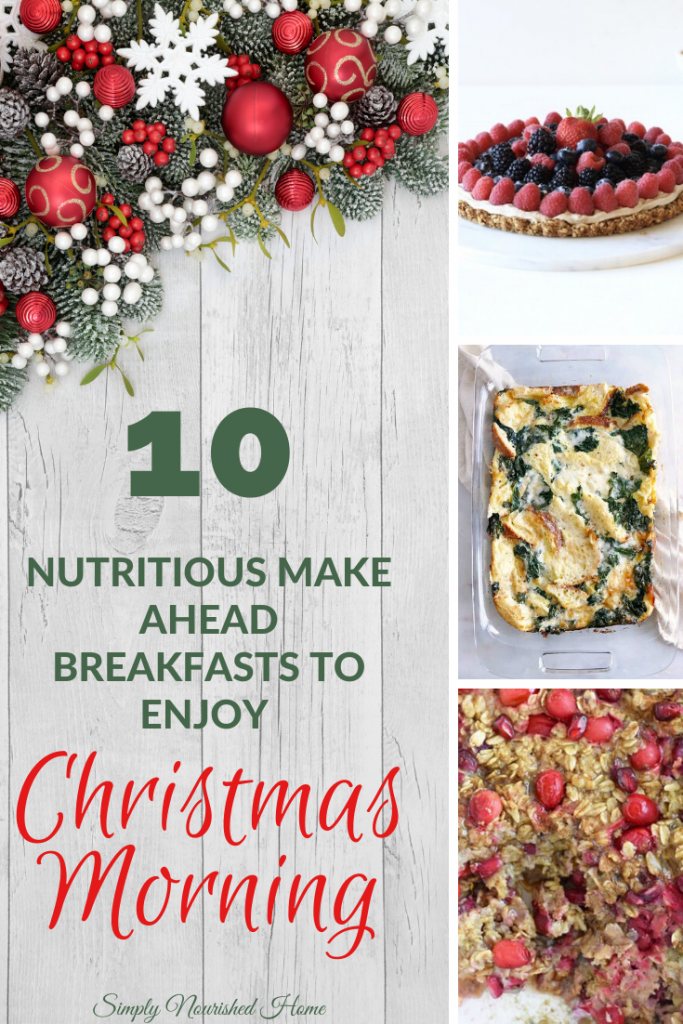 Nutritious Make Ahead Breakfasts for Christmas Morning Round Up | Simply Nourished Home